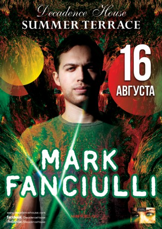 Вечеринка от Mark Fanciulli в Decadence House